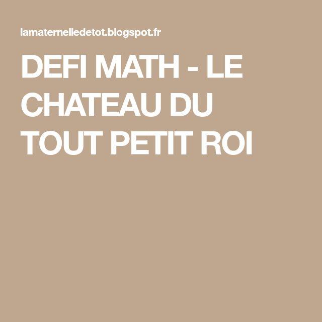 DEFI MATH - LE CHATEAU DU TOUT PETIT ROI