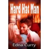 Hard Hat Man (Kindle Edition)By Edna Curry