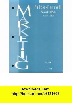 Marketing Concepts and Strategies Study Guide (9780395836897) William M. Pride, O. C. Ferrell , ISBN-10: 0395836891  , ISBN-13: 978-0395836897 ,  , tutorials , pdf , ebook , torrent , downloads , rapidshare , filesonic , hotfile , megaupload , fileserve