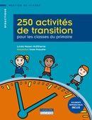 250 activités de transition pour les classes du primaire