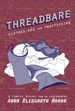 Threadbare cover by anne elizabeth moore