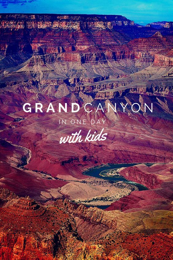 Grand Canyon with Kids: touring one of America's most amazing National Parks