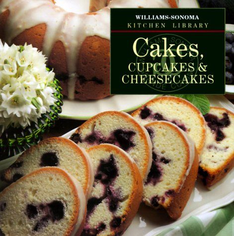 Williams-Sonoma Kitchen Library: Cakes, Cupcakes & Cheesecakes a few recipes online