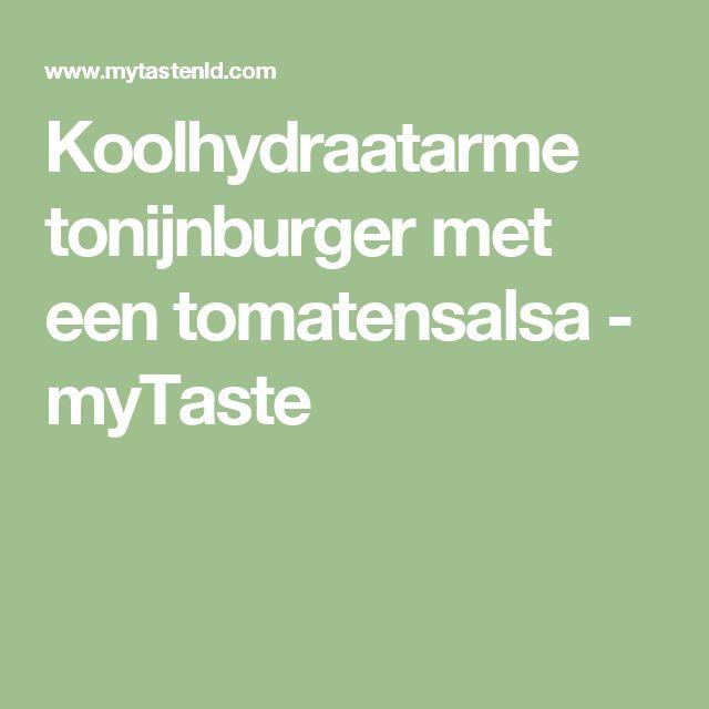 Koolhydraatarme tonijnburger met een tomatensalsa - myTaste