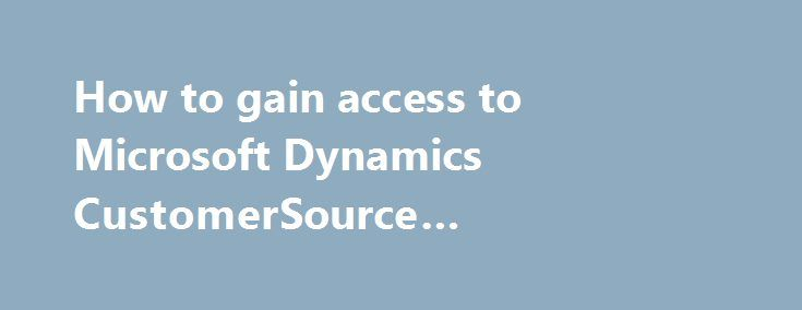 Dynamics Customersource Portal