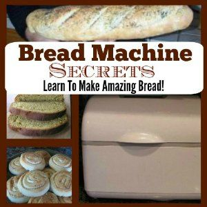 Bread Machine Secrets - Learn the secrets to make amazing bakery-quality bread with your bread machine! Making homemade bread is so easier than you think.