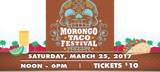 Eat Tacos from some of the best chefs & restaurants in Los Angeles & Riverside!  Enjoy:  - $2 Tacos - Premium Tequila - Lucha Libre Wrestling - Chihuahua Beauty Pageant - Live Music  Tickets: $10 | Morongo Casino Resort & Spa | Cabazon California