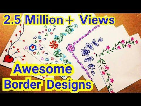 6 Border Designs Border Designs On Paper Project Designs Project File Decoration Ideas Yo In 2020 File Decoration Ideas Colorful Borders Design Page Decoration