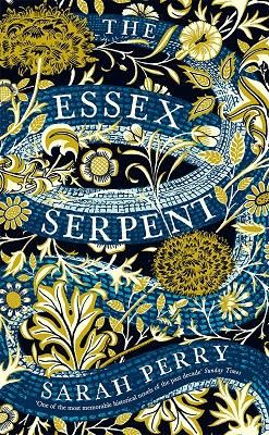 The Essex Serpent. A 'Waterstones Book Of The Year 2016' nominee.