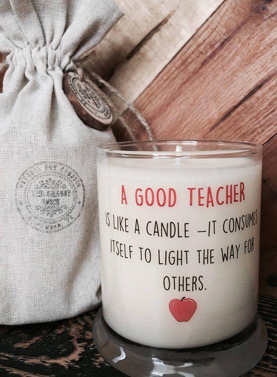 Teacher Gift For Teacher A Good Teacher Is Like A Candle Gifts Etsy Custom Teacher Gifts Teachers Day Gifts Teacher Appreciation Gifts