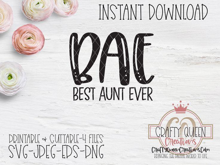 Download BAE Best Aunt Ever SVG | Best aunt, Svg, Bae