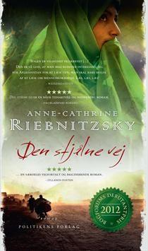 Anne Cathrine Riebnitzsky - Den stjålne vej - 2012
