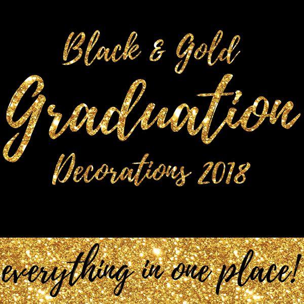 Black Gold Graduation Party Decorations Printable Graduation