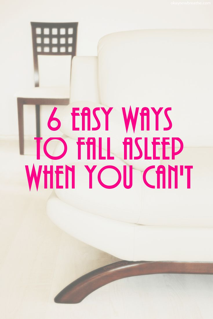 6 Easy Ways To Fall Asleep When You Can't