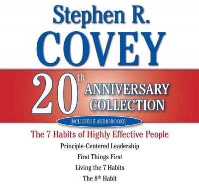 Stephen R. Covey Collection: The 7 Habits of Highly Effective People / Living the 7 Habits / The 8th Habit / Princ...