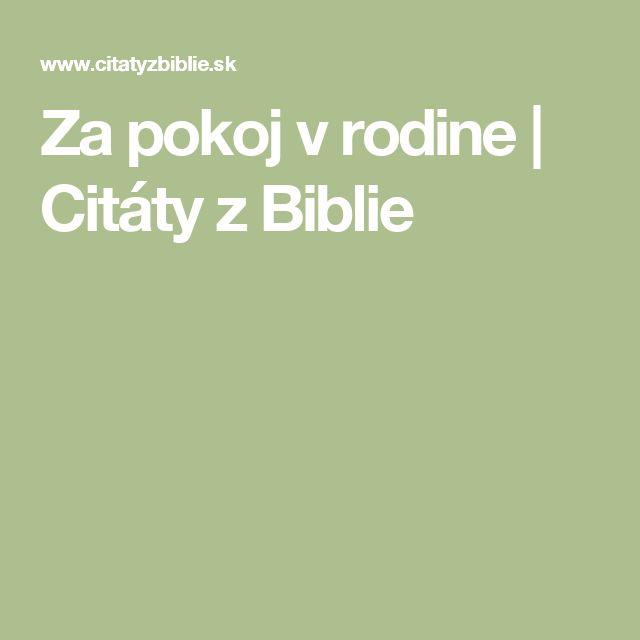Za pokoj v rodine   Citáty z Biblie