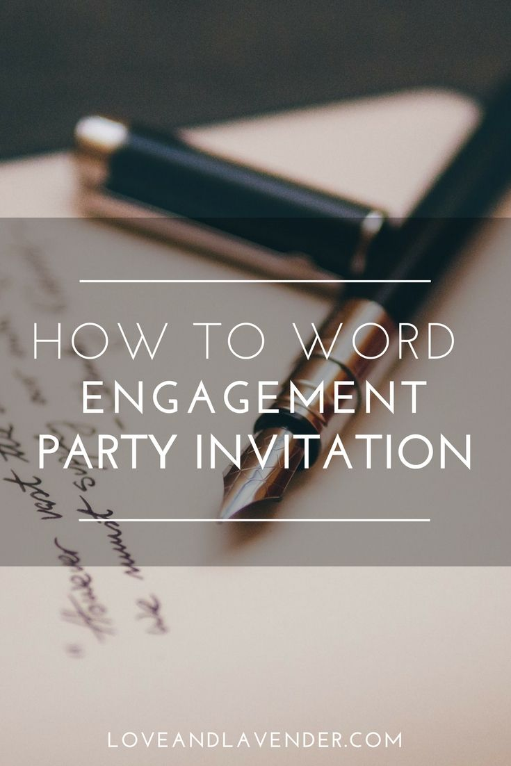Engagement party - Complete Guide on Engagement Party Invitations Wording, Engagement Party Invitations, Engagement party wording