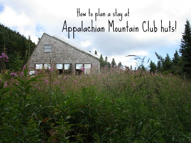 Hiking to AMC huts: how to plan your Appalachian Mountain Club adventure