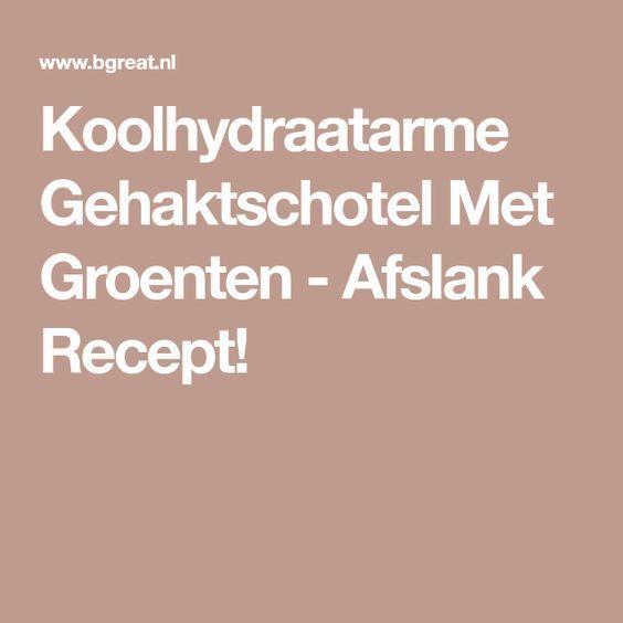 Koolhydraatarme Gehaktschotel Met Groenten - Afslank Recept!