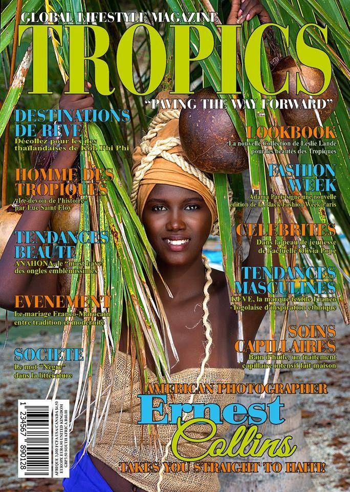 "TROPICS MAGAZINE | Global Lifestyle Magazine ""Paving The Way Forward!"""