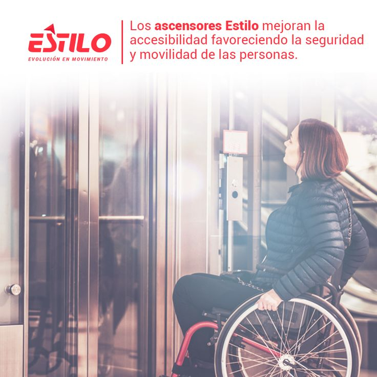 En Estilo Ingeniería pensamos en cada uno de nuestros usuarios, por eso contamos con ascensores para personas con movilidad reducida. #Seguridad #Innovación