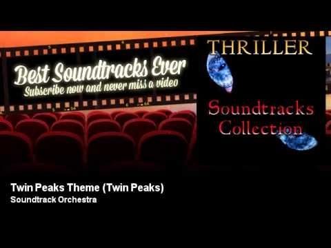 Soundtrack Orchestra - Twin Peaks Theme - Twin Peaks - Best Soundtracks ...