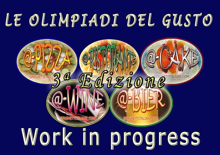 Terza Edizione Olimpiadi del Gusto - Work in progress - http://odg.spaghettitaliani.com/
