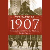 In The Panic of 1907, authors Robert Bruner and Sean Carr offer an alternate perspective through a detailed narrative of one of the worst crises in modern financial history - one which ultimately transformed the American financial system and resulted in the establishment of the modern Federal Reserve.