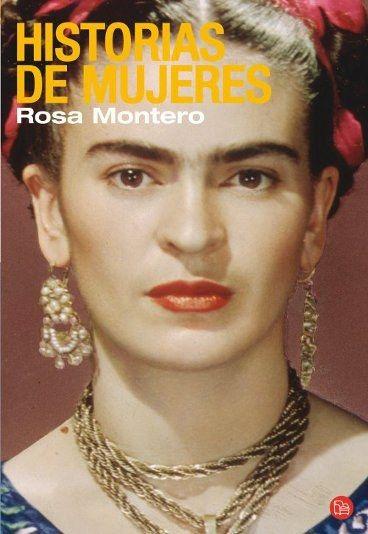 Historias de mujeres de Rosa Montero - Libros para mujeres ¡nuestros preferidos!