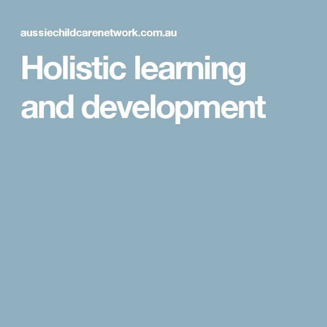 Holistic learning and development