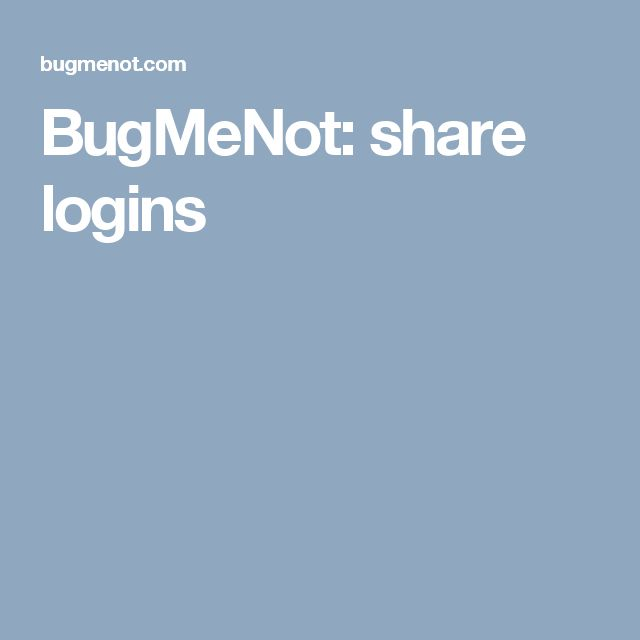 BugMeNot: share logins | Diversos | Internet, Ios, Website