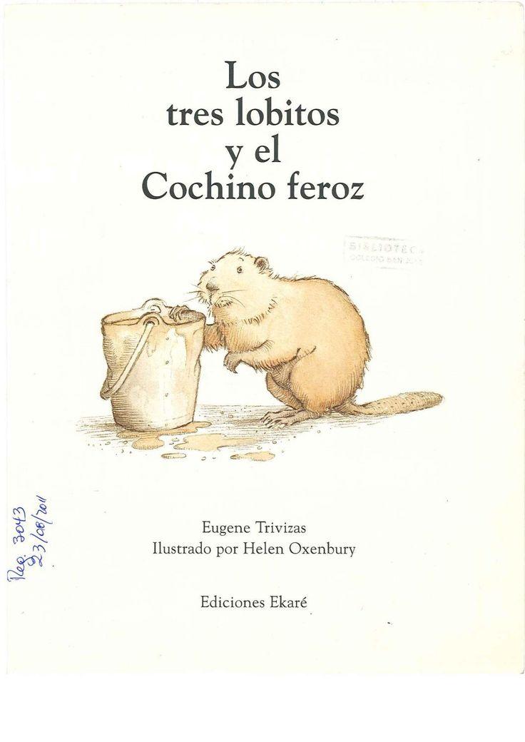 Los tres lobitos y el cochino feroz (1) (1) by Patricia Elizabeth Rodriguez - issuu