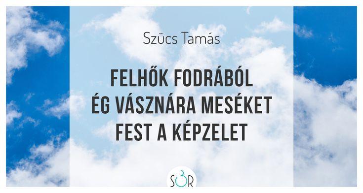 #haiku #vers #felhők #képzelet