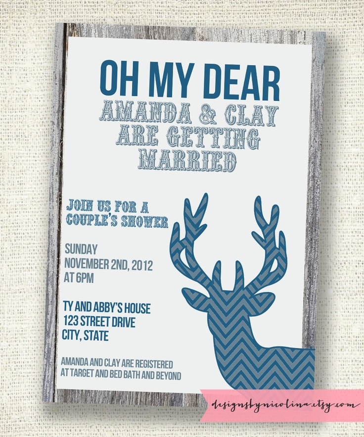 Oh My Dear - Rehersal Dinner/Couple's Shower/Bachelor Night - PRINTABLE Invitation  Adorable wording