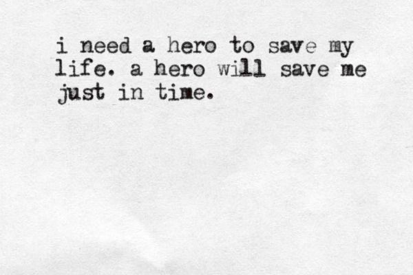 Hero - Skillet - but it reminds me of YouTube in so many ways... we need hero's, and most of us find then here, sometimes just in time.