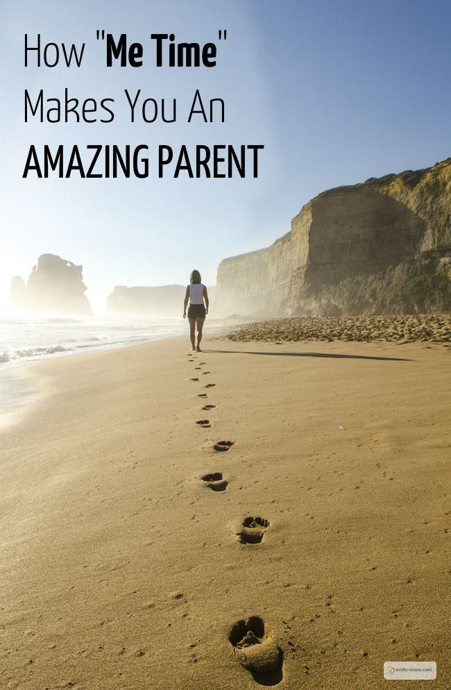 """How """"Me Time"""" makes you an amazing parent."""