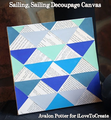 iLoveToCreate Blog: Sailing, Sailing Op Art Decoupage Canvas
