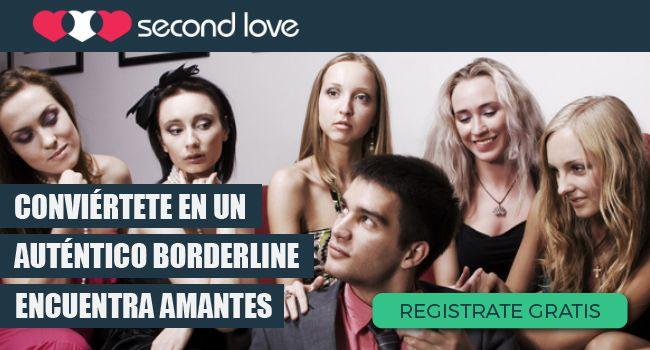¿Quieres ser un border line de verdad? ¡Cambia tu vida ya! Conoce amantes.