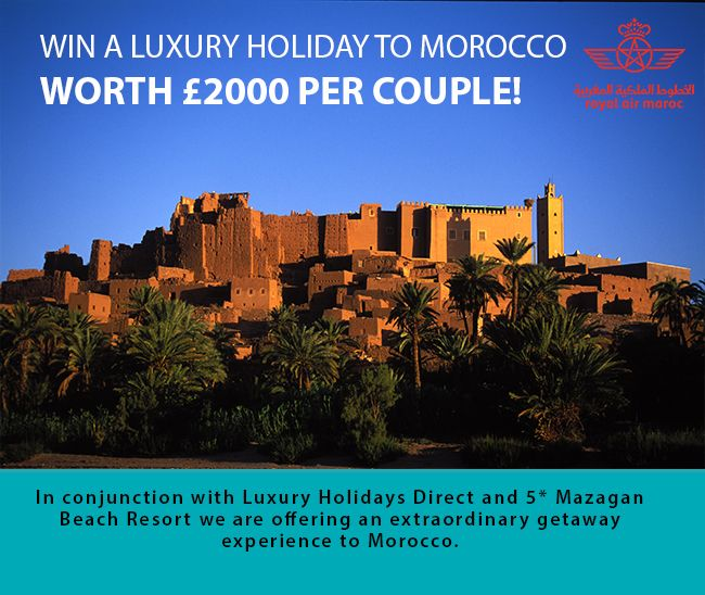 Win a Holiday to Morocco