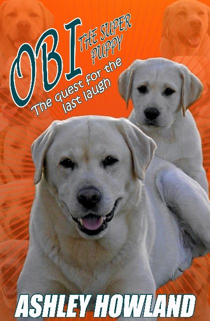 Obi the Super Puppy and the Quest for the Last Laugh http://www.amazon.com/Super-Puppy-Quest-Last-Laugh/dp/1523237295/ref=asap_bc?ie=UTF8