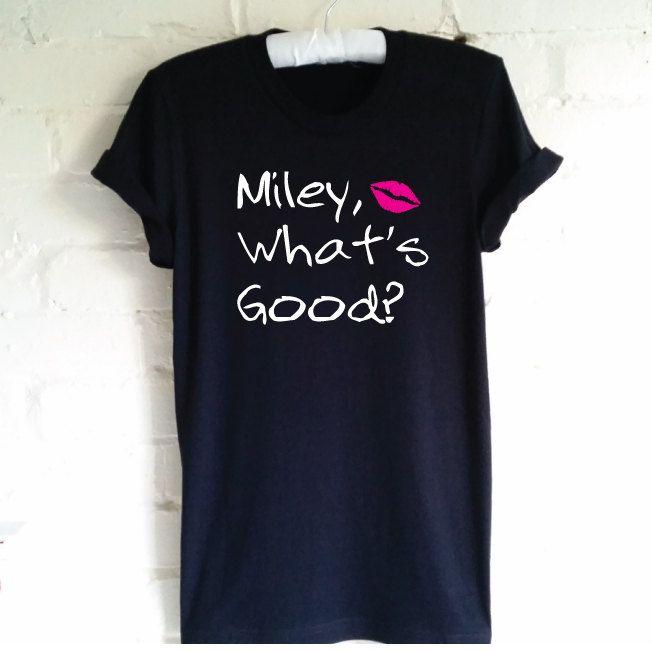 Miley What's Good? T-Shirt. VMA 2015 Shirt. Miley Cyrus. Nicki Minaj Celebrity Quote Shirt. Funny Tshirt. Unisex T-Shirt by SoPinkUK on Etsy