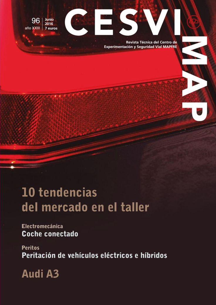 Revista CESVIMAP Nº 96: 10 Tendencias del mercado en el taller.