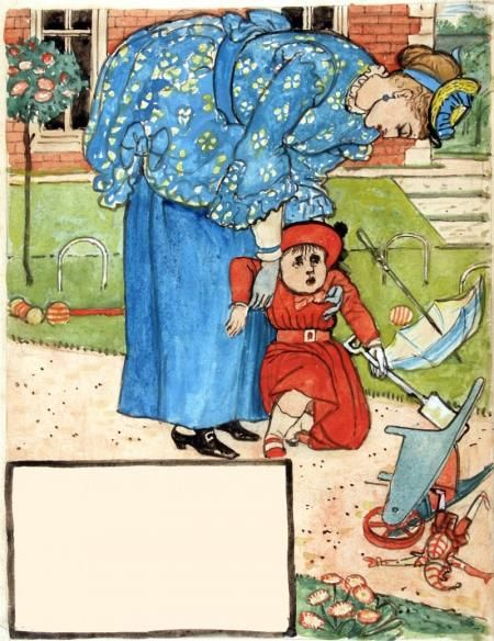 WHO RAN TO HELP ME WHEN I FELL, AND WOULD SOME PRETTY STORY TELL, OR KISS THE PLACE TO MAKE IT WELL? MY MOTHER. by WALTER CRANE