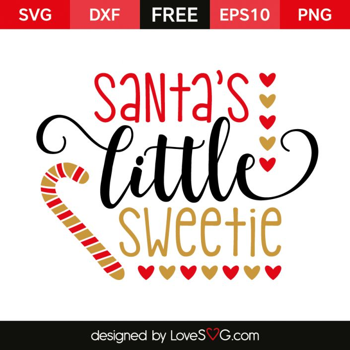 *** FREE SVG CUT FILE for Cricut, Silhouette and more *** Santa's little Sweetie