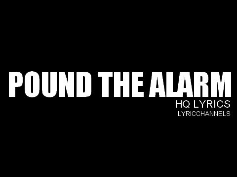 Pound The Alarm - Nicki Minaj [HQ] [Lyrics] - http://best-videos.in/2012/11/03/pound-the-alarm-nicki-minaj-hq-lyrics/