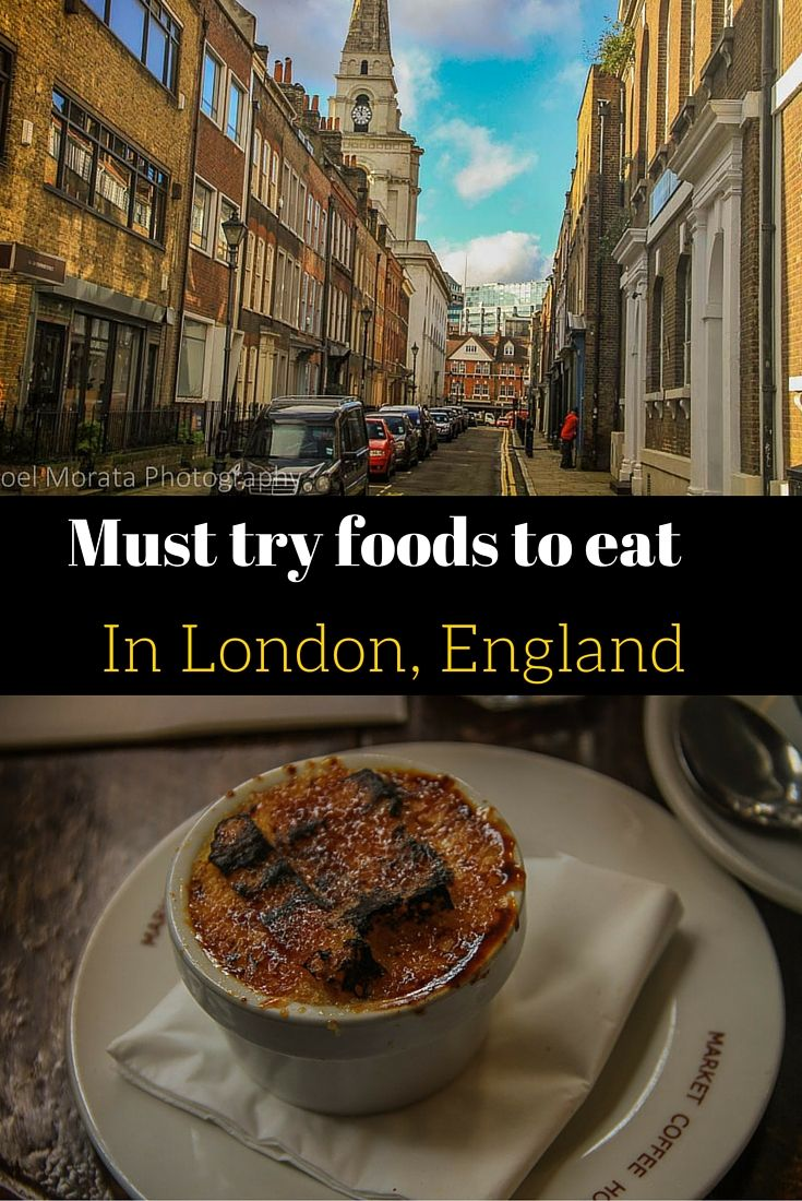 Check out the must try foods in London, England from the cool eateries on Brick…
