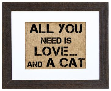 'All You Need Is Love ... and a Cat' Art - eclectic - prints and posters - Fiber and Water