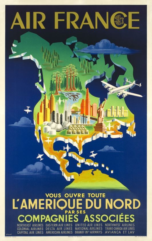 """Air France vous offre toute l'Amérique du Nord par ses Compagnies associées (Plaquet / 1951) """"Air France is opening you all North America with its Associated companies"""": A rare Air France poster finely printed in stone-lithography in 1951 and still in perfect condition. Of course the aircraft is a Lockheed Constellation."""