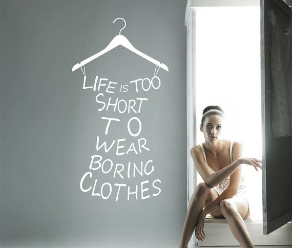 "Wall Decal with hanger and quote for clothes, fashion wall decal, funny and girly wall decal, 26"" x 46"" on Etsy, $48.19"