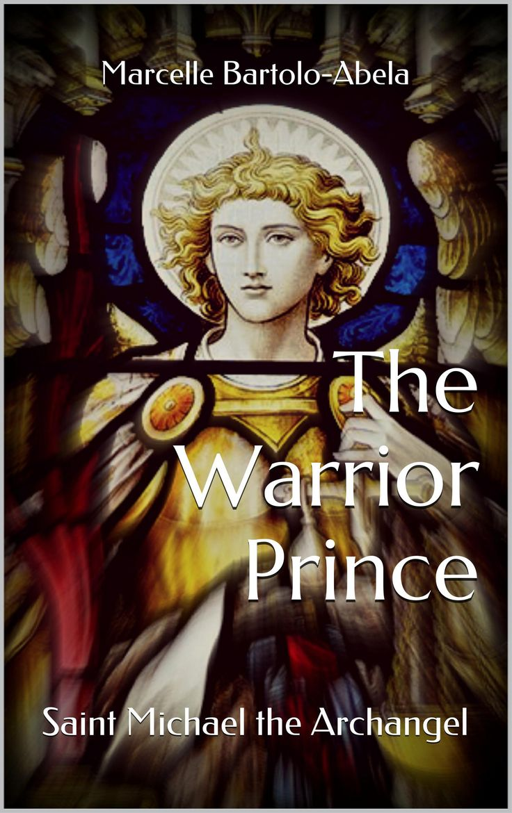 Consecration Prayer to St Michael | THE WARRIOR PRINCE